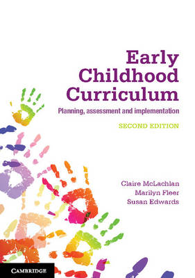 Early Childhood Curriculum by Claire McLachlan