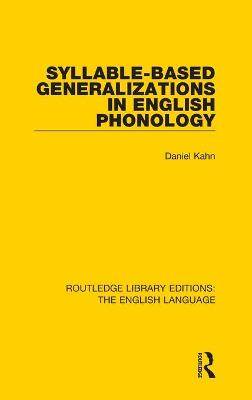 Syllable-Based Generalizations in English Phonology book