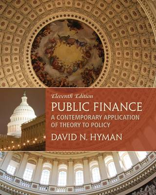 Public Finance: A Contemporary Application of Theory to Policy by David Hyman