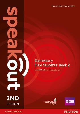 Speakout Elementary 2nd Edition Flexi Students' Book 2 with MyEnglishLab Pack by Frances Eales