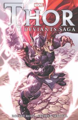 Thor: The Deviants Saga by Rob Rodi