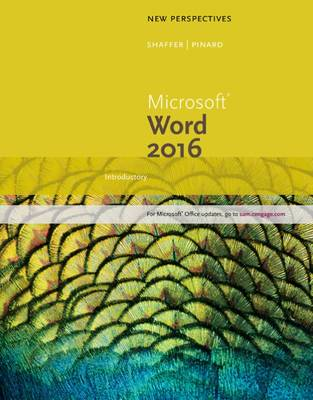 New Perspectives Microsoft (R) Office 365 & Word 2016: Introductory by Katherine Pinard