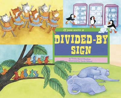 If You Were a Divided-By Sign by Trisha Speed Shaskan