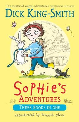 Sophie's Adventures by Dick King-Smith