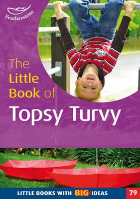 Little Book of Topsy Turvy by Professor Ann Roberts