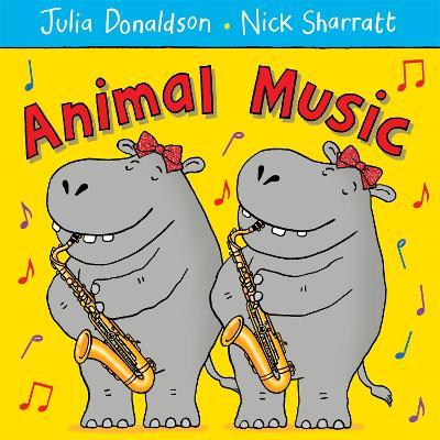 Animal Music by Julia Donaldson