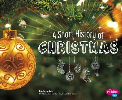 Short History of Christmas by Sally Lee