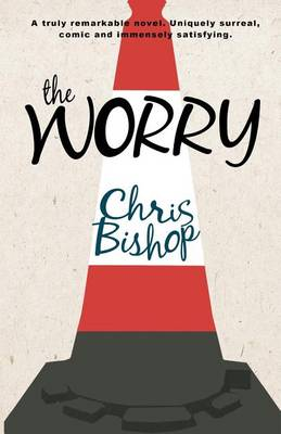 The Worry by Chris Bishop