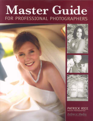 Master Guide For Professional Photographers by Patrick Rice