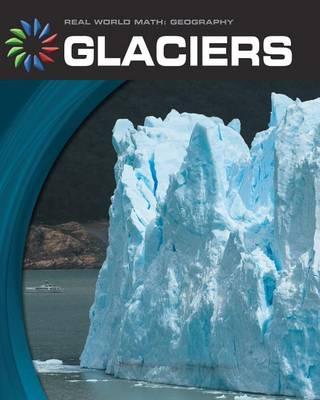 Glaciers by Barbara Somervill