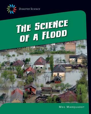 The Science of a Flood by Meg Marquardt