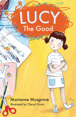 Lucy the Good by Marianne Musgrove