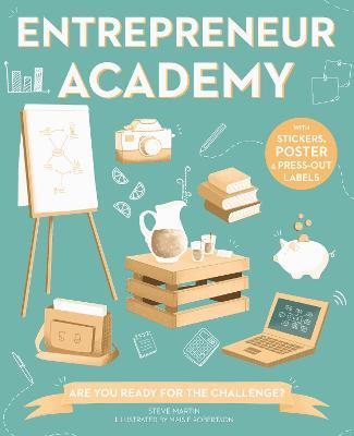 Entrepreneur Academy by Steve Martin
