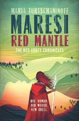 Maresi Red Mantle by Maria Turtschaninoff