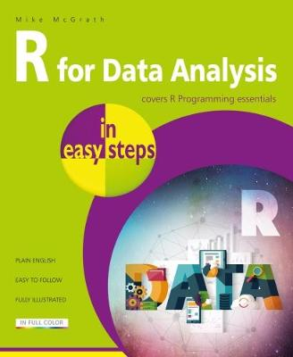 R for Data Analysis in easy steps by Mike McGrath