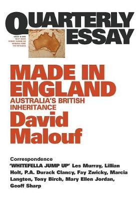Made In England: Australia's British Inheritance: QuarterlyEssay 12 book