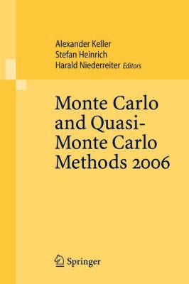 Monte Carlo and Quasi-Monte Carlo Methods 2006 by Alexander Keller