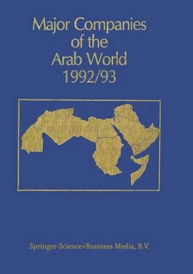 Major Companies of the Arab World 1992/93 by G. Bricault