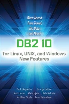IBM DB2 Version 10 by Paul Zikopoulos