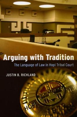 Arguing with Tradition by Justin B. Richland