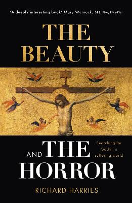 The Beauty and the Horror by Richard Harries