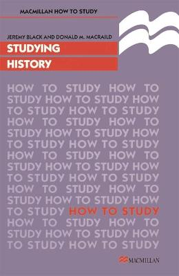 Studying History by Professor Jeremy Black