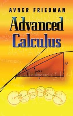Advanced Calculus by Avner Friedman
