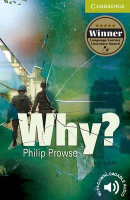 Why? Starter/Beginner Paperback Why? Starter/Beginner Paperback Starter / Beginner by Philip Prowse