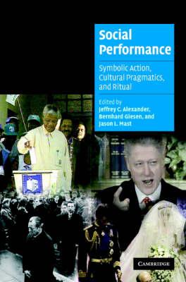 Social Performance by Jeffrey C. Alexander