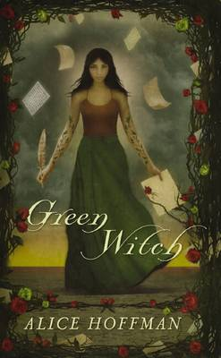 Green Witch by Alice Hoffman