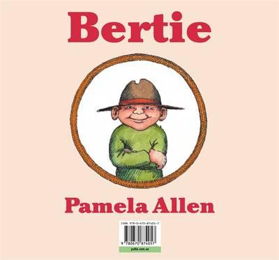 Bertie by Pamela Allen