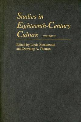 Studies in Eighteenth-Century Culture by Professor Downing A. Thomas