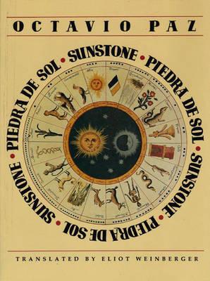 Sunstone/Piedra De Sol by Octavio Paz