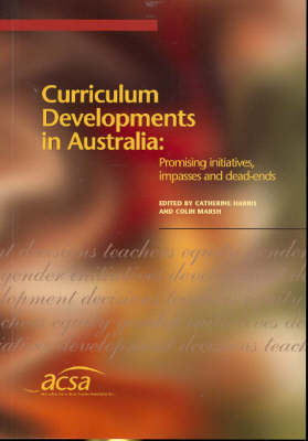 Curriculum Developments in Australia by Colin Marsh