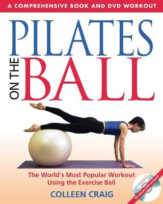 Pilates on the Ball by Collen Craig