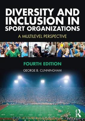 Diversity and Inclusion in Sport Organizations: A Multilevel Perspective book