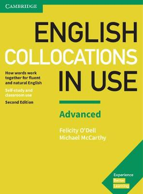 English Collocations in Use Advanced Book with Answers by Felicity O'Dell