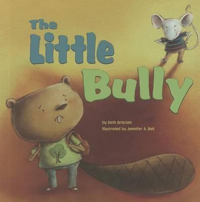 Little Bully by Beth Bracken