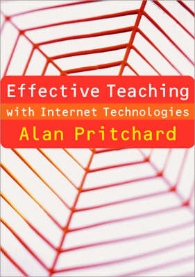 Effective Teaching with Internet Technologies book