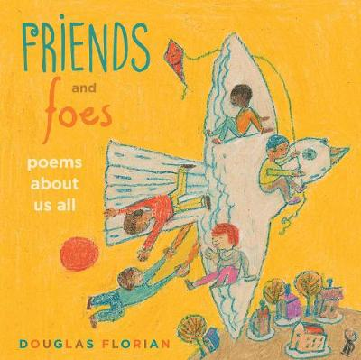 Friends and Foes by Douglas Florian