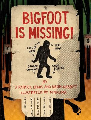 Bigfoot is Missing! by Kenn Nesbitt