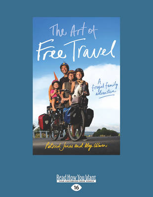 The Art of Free Travel by Patrick Jones