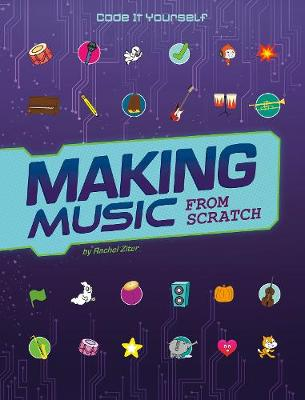 More information on Making Music from Scratch by Rachel Ziter