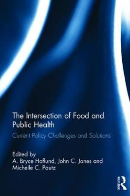 The Intersection of Food and Public Health by A. Bryce Hoflund