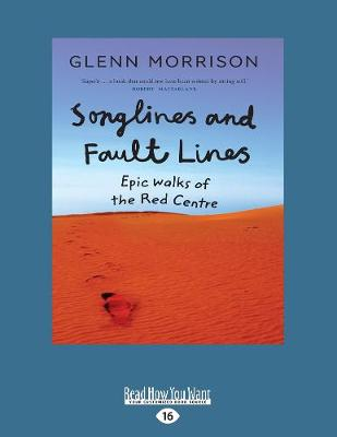 Songlines and Fault lines by Glenn Morrison