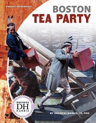 Boston Tea Party by Duchess Harris