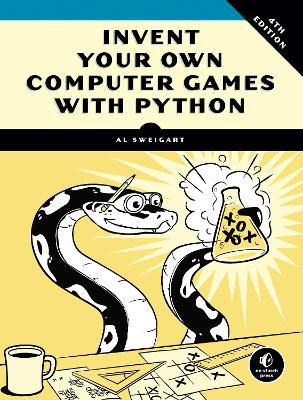 Invent Your Own Computer Games With Python, 4e book