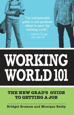 Working World 101 by Bridget Graham