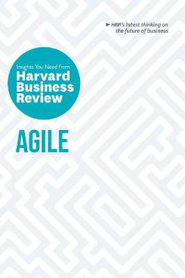 Agile: The Insights You Need from Harvard Business Review by Harvard Business Review