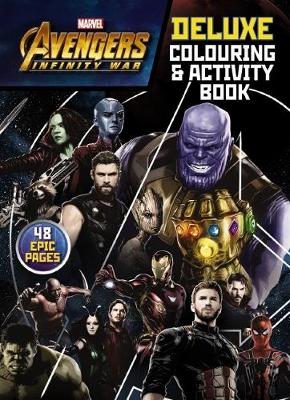 Avengers Infinity War: Deluxe Colouring & Activity Book book